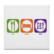 Eat Sleep Slots Tile Coaster