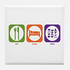 Eat Sleep Slots Tile Coaster