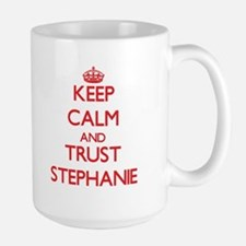 Keep Calm and TRUST Stephanie Mugs