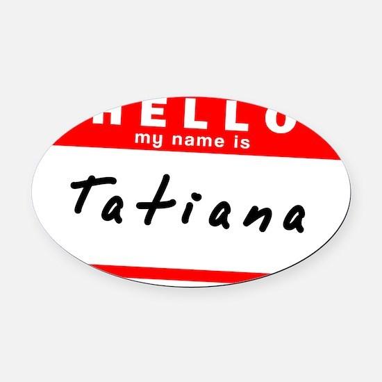 Tatiana Oval Car Magnet