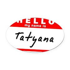 Tatyana Oval Car Magnet