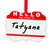 Tatyana Ornament