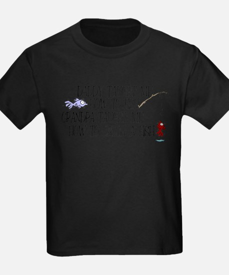 Daddy Taught Me How To Fish T-Shirt