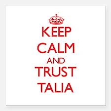 "Keep Calm and TRUST Talia Square Car Magnet 3"" x 3"