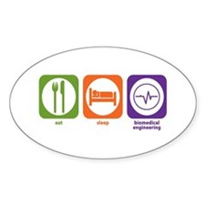 Eat Sleep Biomedical Engineering Oval Decal