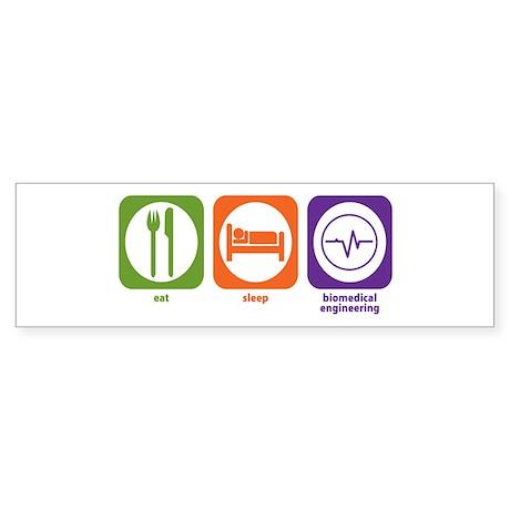 Eat Sleep Biomedical Engineering Bumper Sticker