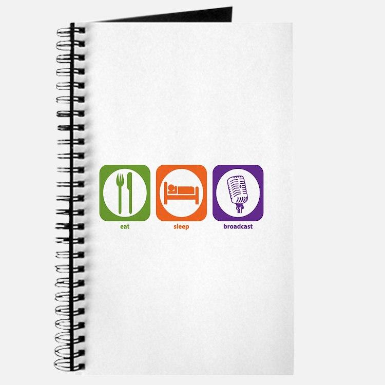 Eat Sleep Broadcast Journal
