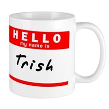 Trish Mug