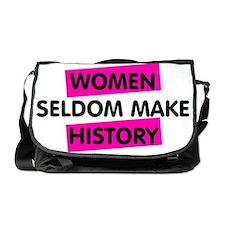 Well Behaved Women Seldom Make Histo Messenger Bag