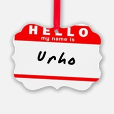 Urho Ornament