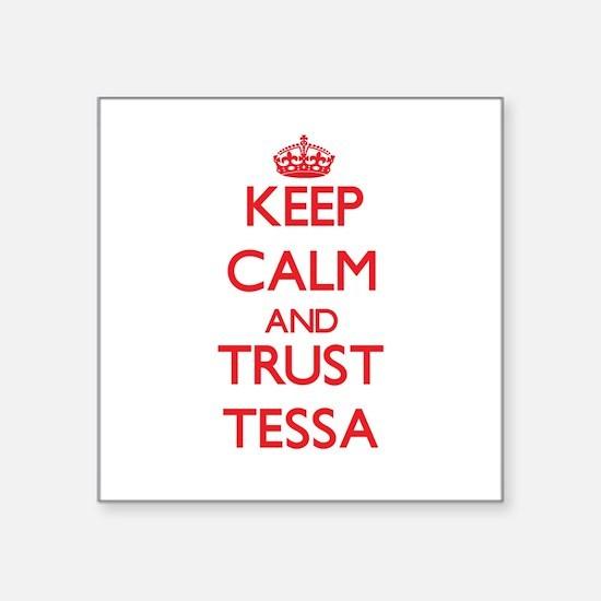 Keep Calm and TRUST Tessa Sticker