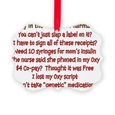 a day in life of pharmacist Ornament