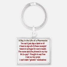 a day in life of pharmacist Landscape Keychain