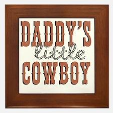 Daddys Little Cowboy Framed Tile