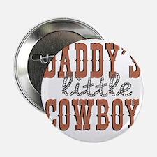 "Daddys Little Cowboy 2.25"" Button"