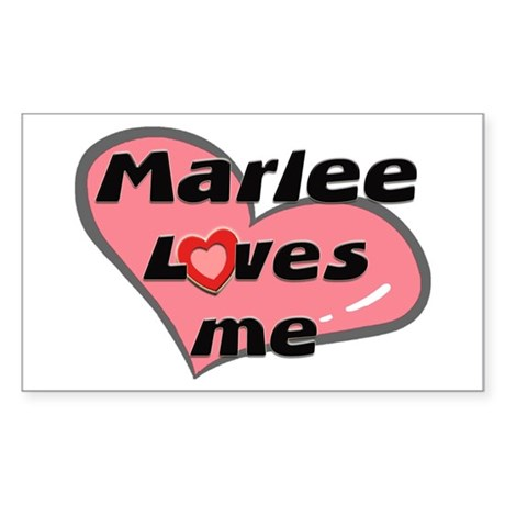 marlee loves me Rectangle Sticker