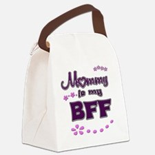 Mommy is my BFF Canvas Lunch Bag