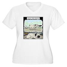 When Pugs dream T-Shirt