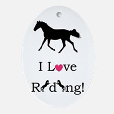 i_love_riding2 Oval Ornament