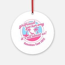 get-her-way_sunshine-2012 Round Ornament