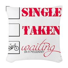 singlewaiting Woven Throw Pillow