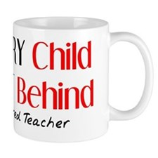 Retired Teacher Every Child Small Mug