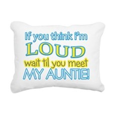 LOUD AUNTIE Rectangular Canvas Pillow