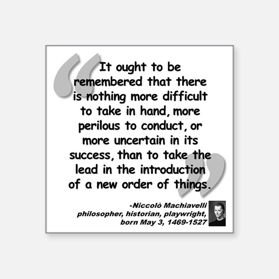 "Machiavelli Lead Quote Square Sticker 3"" x 3"""