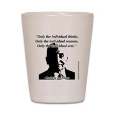 Ludwig von Mises - The Individual Shot Glass