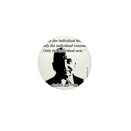 Ludwig von Mises - The Individual Mini Button