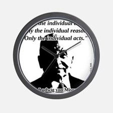 Ludwig von Mises - The Individual Wall Clock