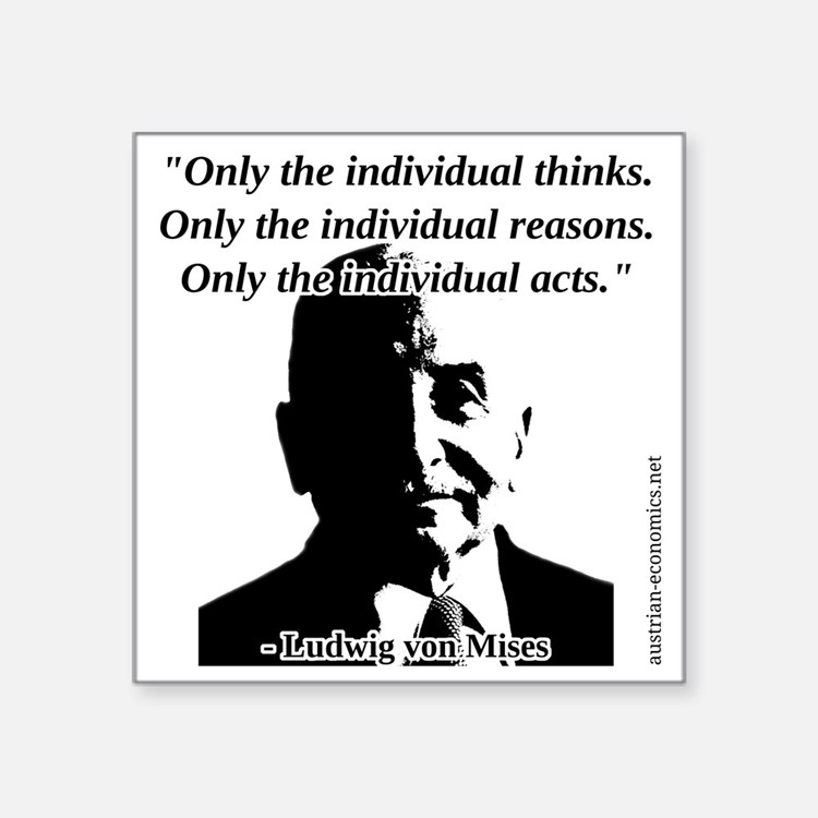 "Ludwig von Mises - The Indi Square Sticker 3"" x 3"""