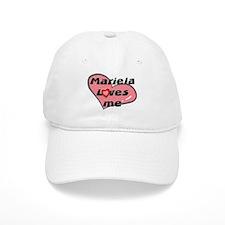 mariela loves me Baseball Cap