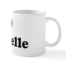 I Love Dannielle Mug