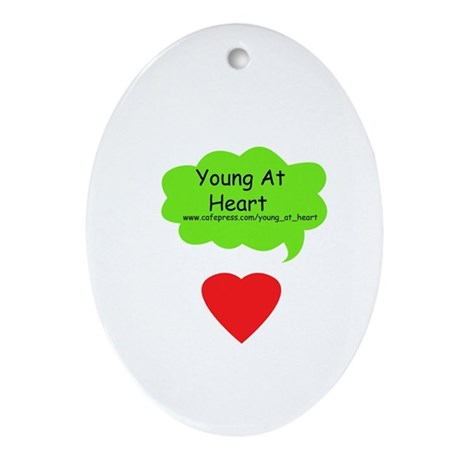 """""""Young at Heart"""" Ornament"""