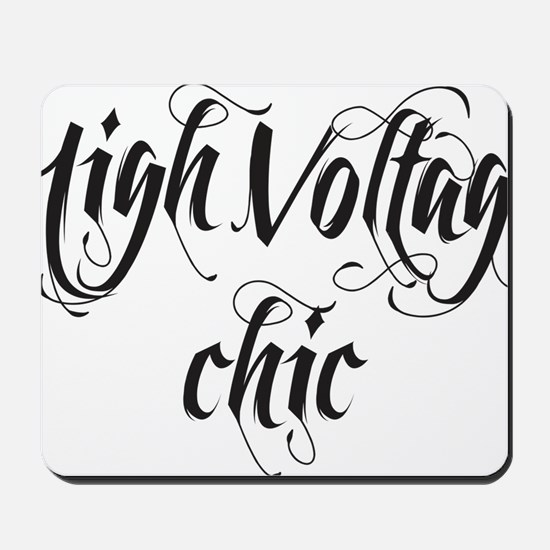 high volgage chic Mousepad