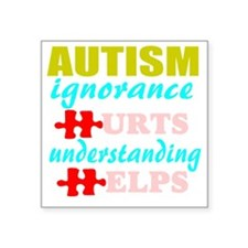 """Autism understanding helps Square Sticker 3"""" x 3"""""""