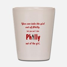 You can take the girl out of Philly, bu Shot Glass