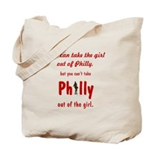 You can take the girl out of Philly, but  Tote Bag