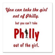 "You can take the girl ou Square Car Magnet 3"" x 3"""