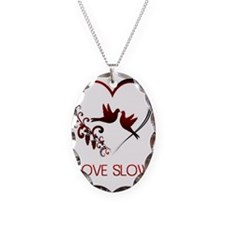 love slow Necklace