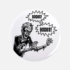 "zombie-boobs-T 3.5"" Button"