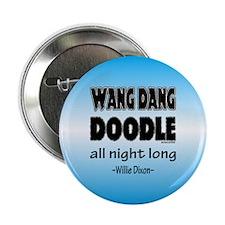 WANG DANG DOOLE 2.25&Quot; Button