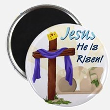 Jesus He is Risen! Magnet