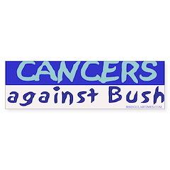 Cancers Against Bush Bumper Bumper Sticker