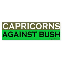 Capricorns Against Bush Bumper Bumper Sticker