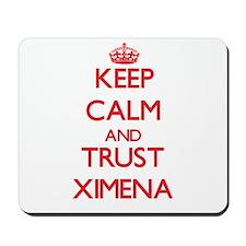 Keep Calm and TRUST Ximena Mousepad
