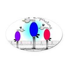 Respiratory 3 birds Oval Car Magnet