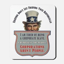 Uncle Sam Corporations Arent People Mousepad