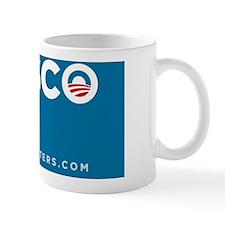 Obama Fiasco Sign Mug